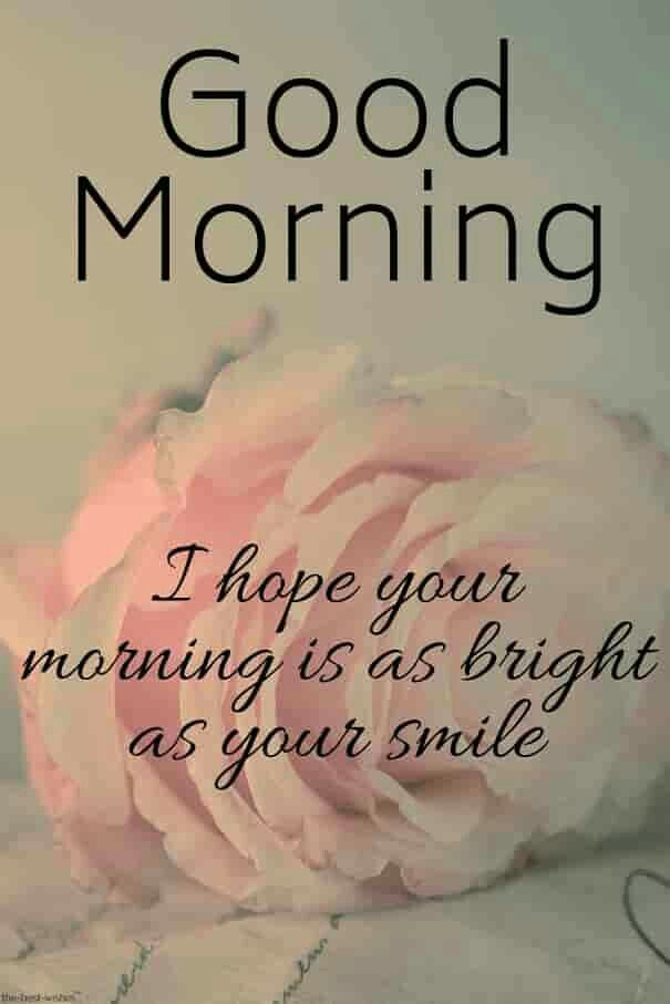 Bright Smile Good Morning Messages Good Morning Beautiful Quotes Morning Quotes Images