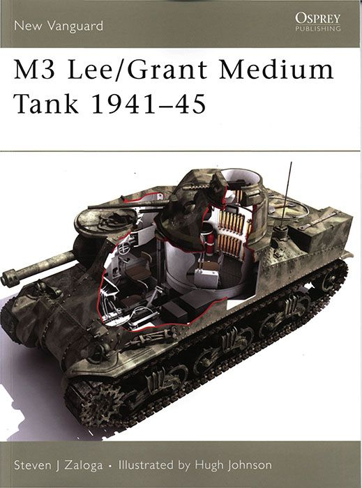Livre - Revue M3 Lee-Grant Medium Tank 1941-45 - NEW VANGUARD 113