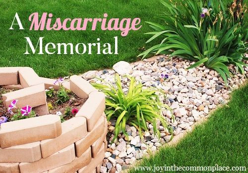 In order to find healing and closure after miscarriage, my husband and I dedicated a memorial garden to our unborn babies. www.joyinthecommonplace.com