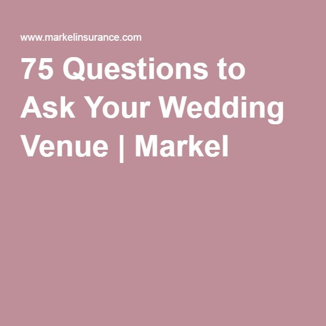 Wedding Reception Hall Questions To Ask Your Venue Markel
