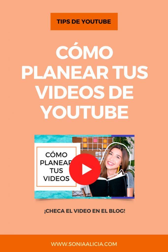 Cómo Planear Tus Videos De Youtube Consejos De Blog Videos De Youtube Youtube