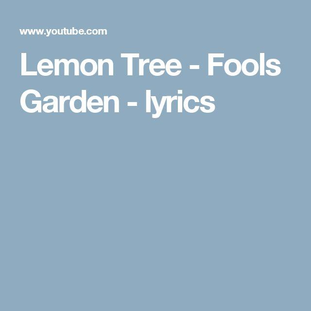 Lemon Tree Fools Garden Lyrics Lemon Tree The Fool Lemon