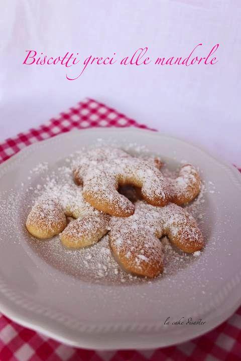 """l'angolo de """"la cake disaster"""": Biscotti greci alle mandorle"""
