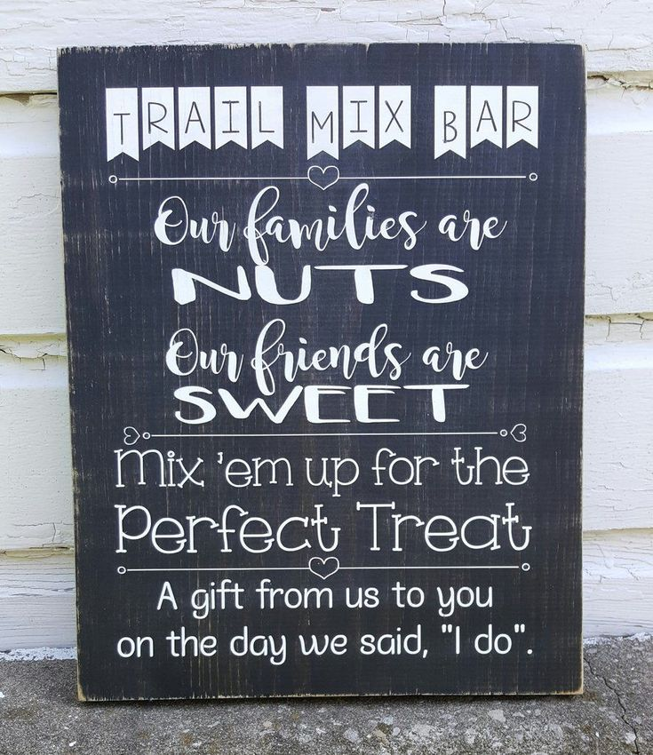 Wedding Snack Foods: Trail Mix Bar Wood Sign In 2019