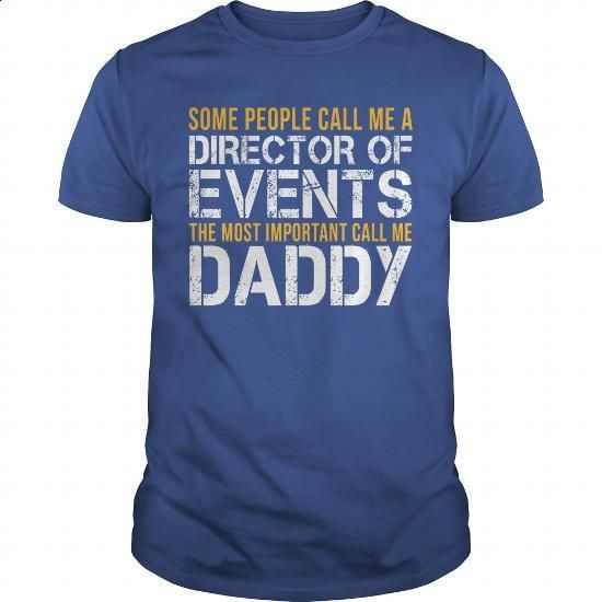 Awesome Tee For Director Of Events - #cool tshirt designs #funny shirt. MORE INFO => https://www.sunfrog.com/LifeStyle/Awesome-Tee-For-Director-Of-Events-140253136-Royal-Blue-Guys.html?60505
