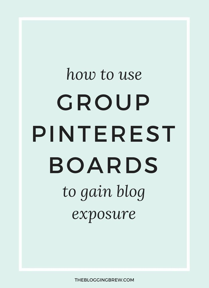 How To Use Group Pinterest Boards To Gain Blog Exposure | via @borntobesocial