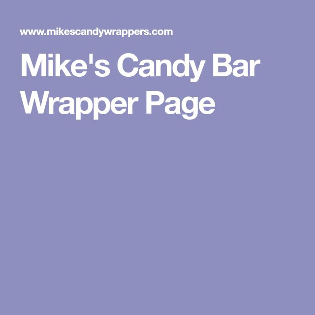 Mike's Candy Bar Wrapper Page