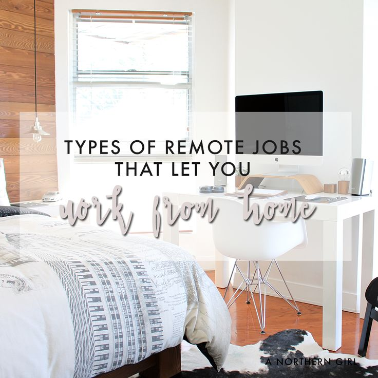 types of remote jobs that let you work from home (With