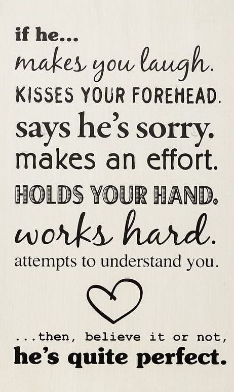 """If He..."" sign quote art // If he... makes you laugh, kisses your forehead, says he's sorry, makes an effort, holds your hand, works hard, attempts to understand you ...then believe it or not, he's quite perfect. by EZ"