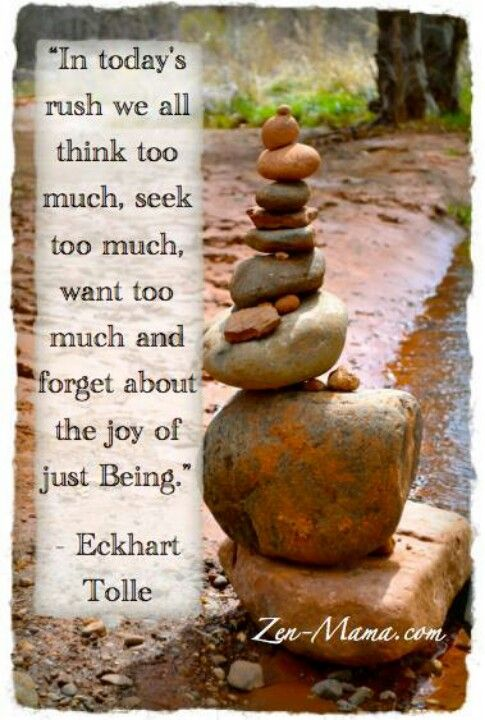 joy of just being... Love Eckhart Tolle!! I have read most of his books....