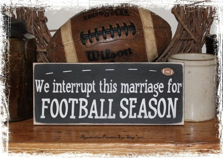 We Interrupt This Marriage For Football Season Wood Sign We Interrupt This Marriage For Football