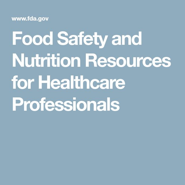 Food Safety and Nutrition Resources for Healthcare Professionals