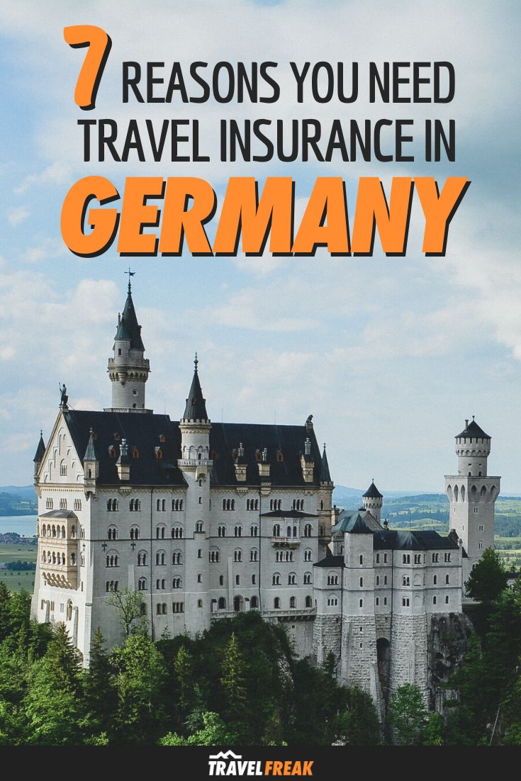 7 Reasons You Need Travel Insurance in Germany in 2020