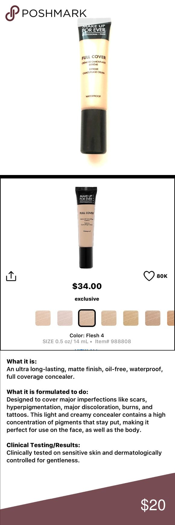 Makeup Forever Full Cover Concealer Makeup Forever Full Cover Waterproof Concealer in shade #4 Flesh. I ordered a few different shades, swatched this shade and it doesn't match my skin tone. Makeup Forever Makeup Concealer