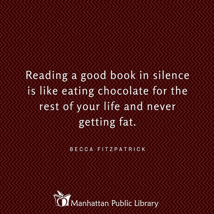 Reading a good book in silence . . Becca Fitzpatrick quote ~ Manhattan Public Library