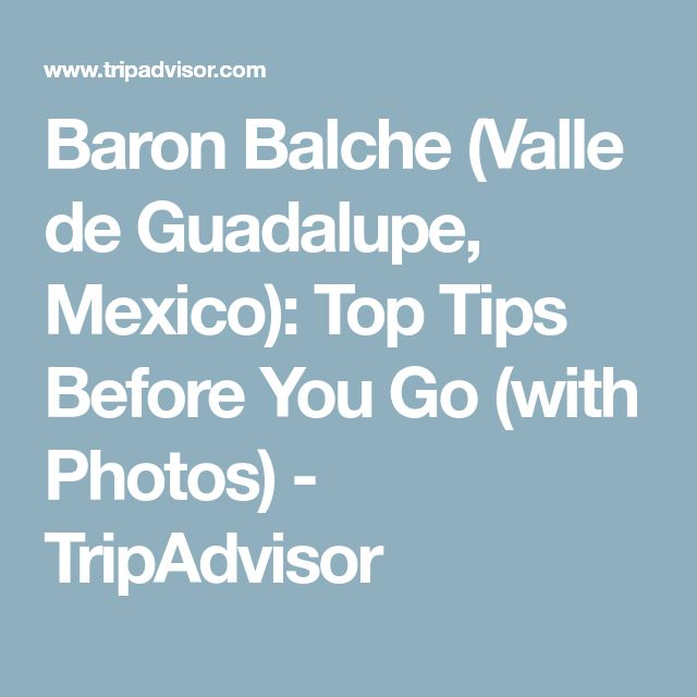 Baron Balche (Valle de Guadalupe, Mexico): Top Tips Before You Go (with Photos) - TripAdvisor