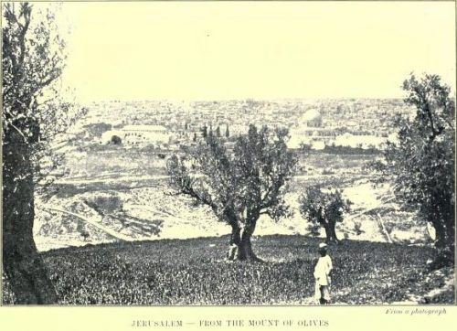 Jerusalem From the Mount of Olives, From a photograph