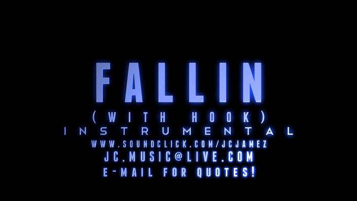 Fallin  W/Hook   Instrumental   Prod. By J.Cook