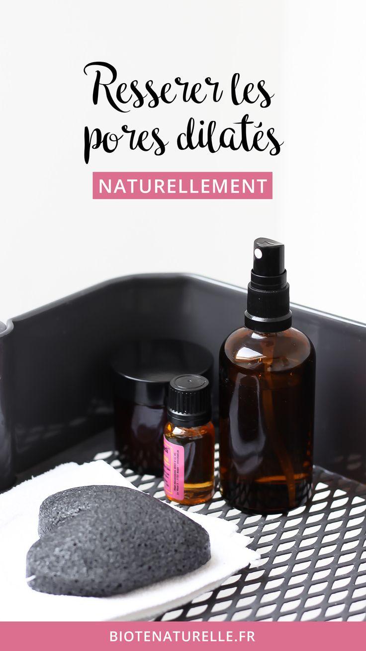 Remèdes naturels contre les pores dilatés