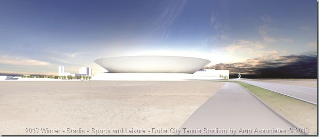 2013 Winner - Stadia - Sports and Leisure - Doha City Tennis Stadium by Arup Associates