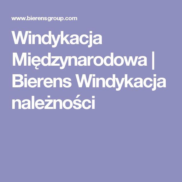Windykacja Międzynarodowa | Bierens Windykacja należności