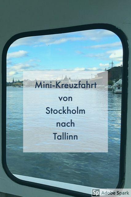 Kreuzfahrt für Einsteiger: Mit der Fähre über die Ostsee - von Stockholm nach Tallinn.