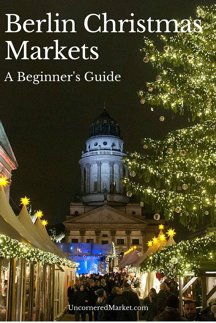 How to navigate Berlin's Christmas market scene with a list of our seven favorite Christmas markets, from the traditional to the offbeat.