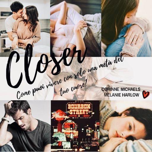 Closer by Melanie Harlow-Corinne Michaels