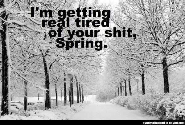 Come on, Spring!