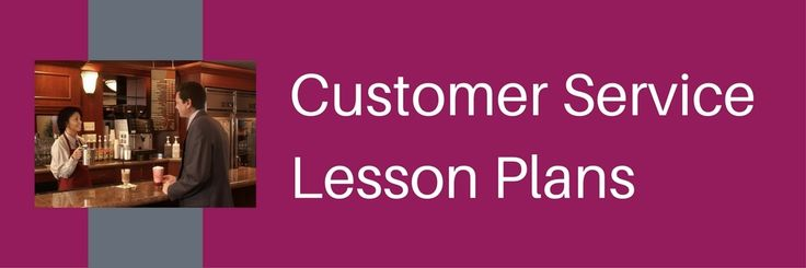 Looking for customer service lesson plans for middle school and high school stud…