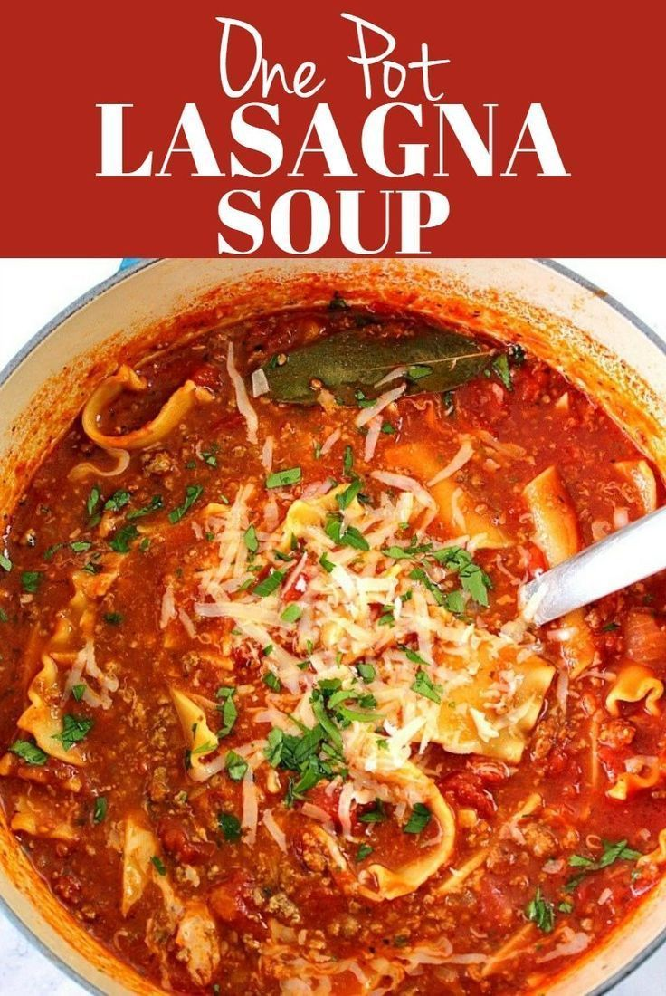 This Lasagna Soup Is An Easy And Flavorful Comfort Food Idea For Busy Days Ground Beef And Noodles Are Cook Lasagna Soup Recipe Easy Lasagna Soup Lasagna Soup
