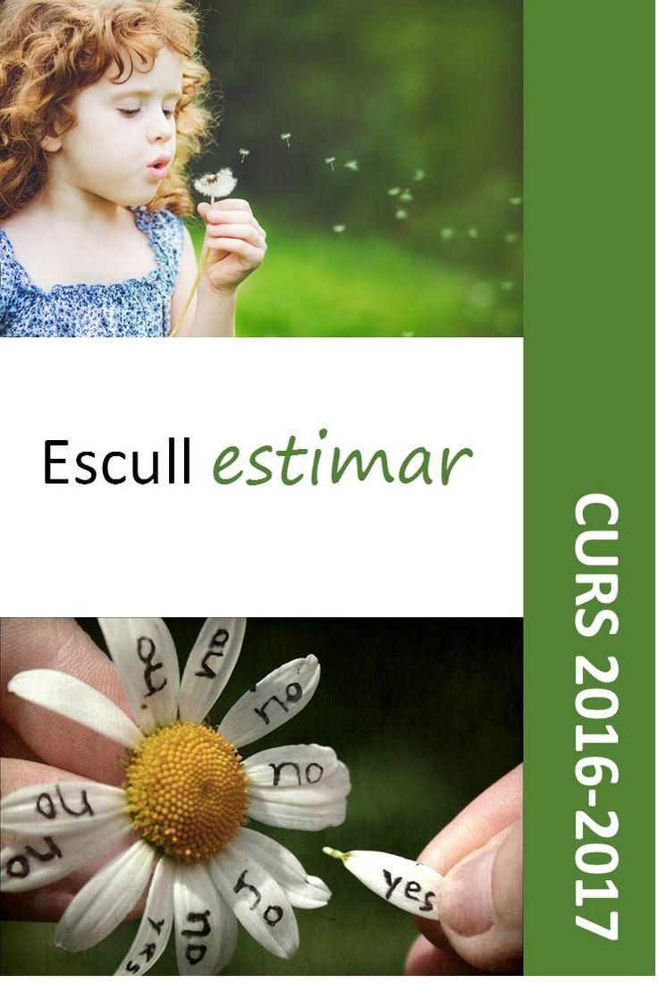 Lema curs 2016-17: ESCULL ESTIMAR