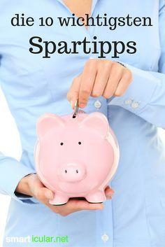 Geld sparen aber richtig - diese 10 Tipps helfen sofort