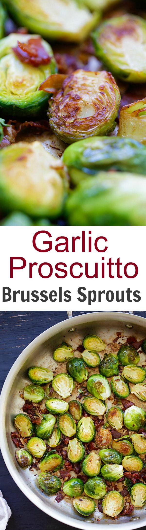 Garlic-Prosciutto Brussels Sprouts – roasted brussels sprouts with smoky prosciutto. Saute on skillet and finish in oven, 20 mins only | rasamalaysia.com