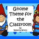 119 pages of fun for your classroom! Gnome Theme for the classroom! Contents: Name Tags & Cubby Labels Behavior Clip Chart Birthdays Display ...