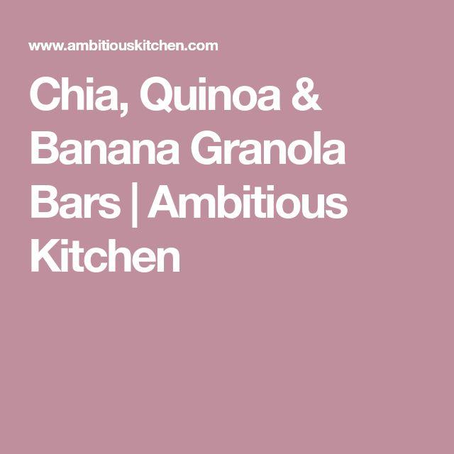 Chia, Quinoa & Banana Granola Bars | Ambitious Kitchen
