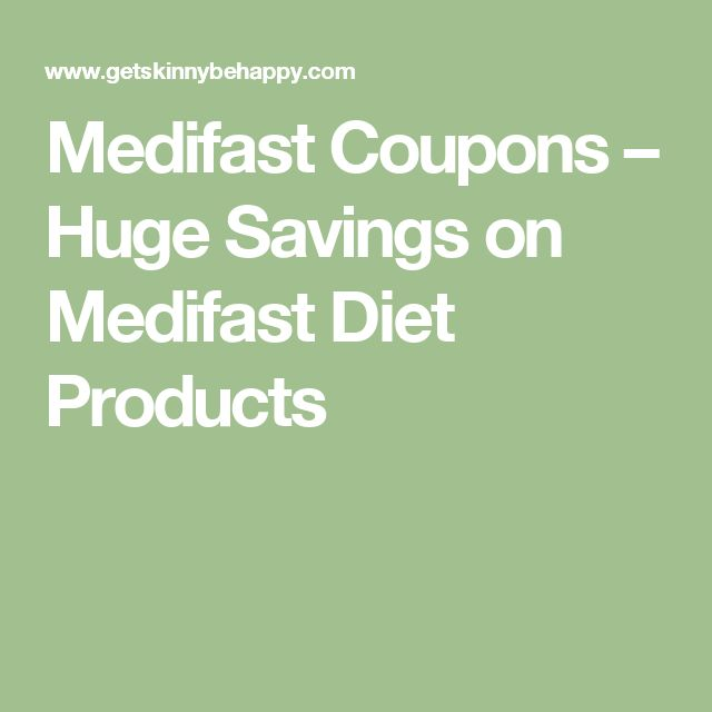 Medifast Coupons – Huge Savings on Medifast Diet Products