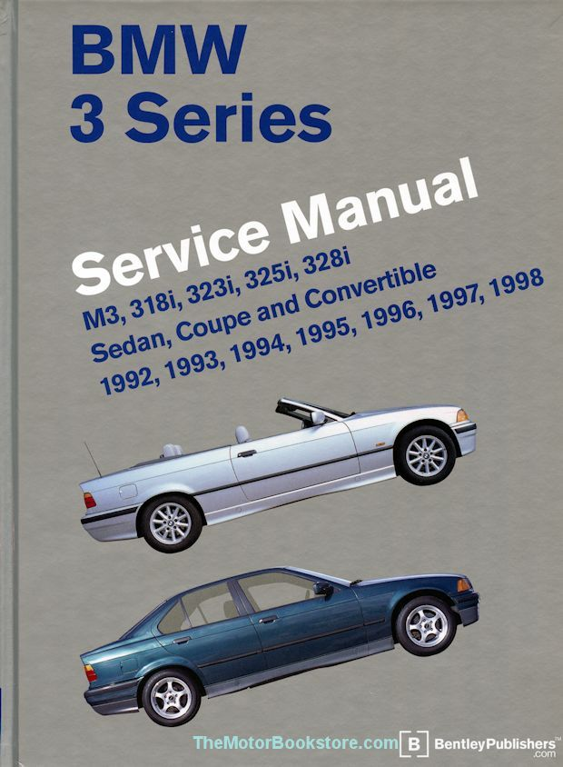 Best 1992-1998 BMW 3-Series (E36) repair and service manual covers the M3, 318i, 323i, 325i, 328i, Sedan, Coupe, and Convertible models. Best price, free shipping.