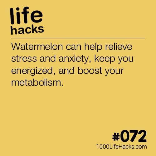 #072 – Watermelon Can Relieve Anxiety