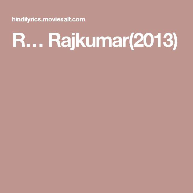 R… Rajkumar(2013)