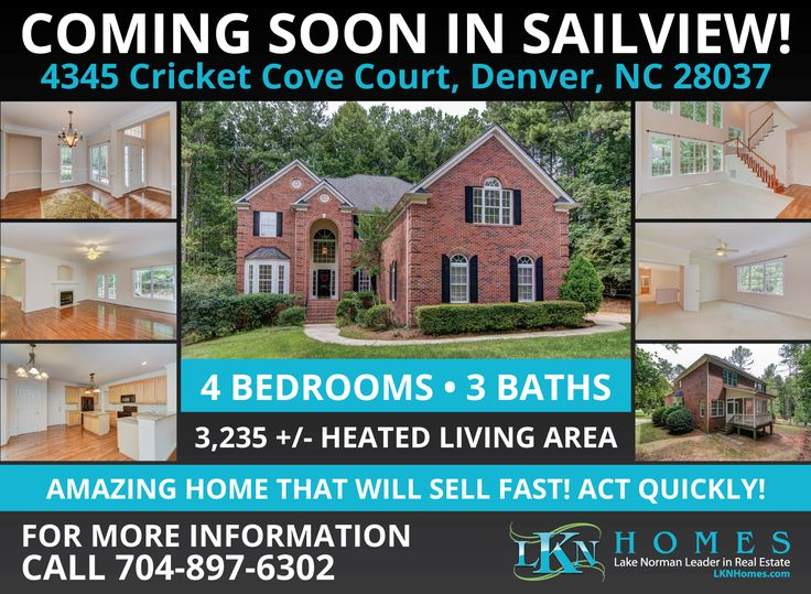 COMING SOON IN SAILVIEW FROM LKN HOME!    Gorgeous 4 Bedroom, 3 Bath home located in the popular Sailview community in Denver, NC.  3,235 +/- Heated Living Area + 2 Car Garage... INTERESTED?  CALL 704-897-6302!    See more images at http://lknhomes.com/4345-cricket-cove-court-denver-nc-28037/    #DenverNC #Denver #ComingSoonHome #SailviewNC #LKN #LKNHomes #LakeNorman #LakeNormanRealEstate #Realtor #CLT #CharlotteNC #RealEstate #SailviewCommunity #DenverNCRealEstate