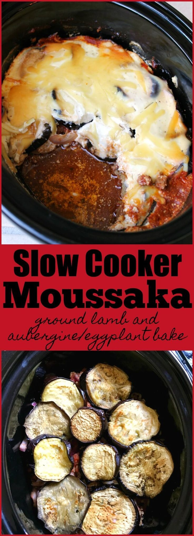 Slow Cooker Moussaka - a Greek dish of ground lamb with aubergine/eggplant and a thick creamy sauce