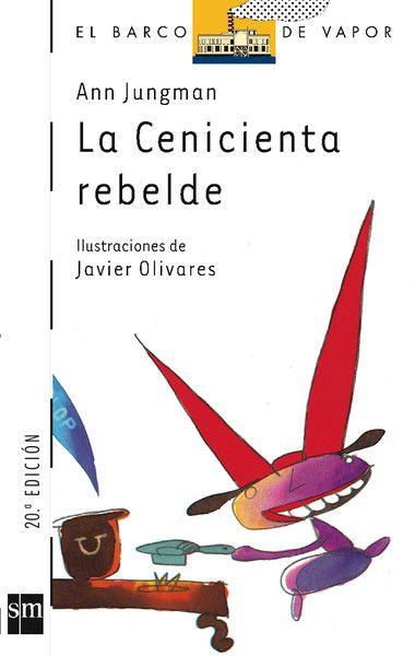 """La Cenicienta rebelde"" - Ann Jungman (SM)"