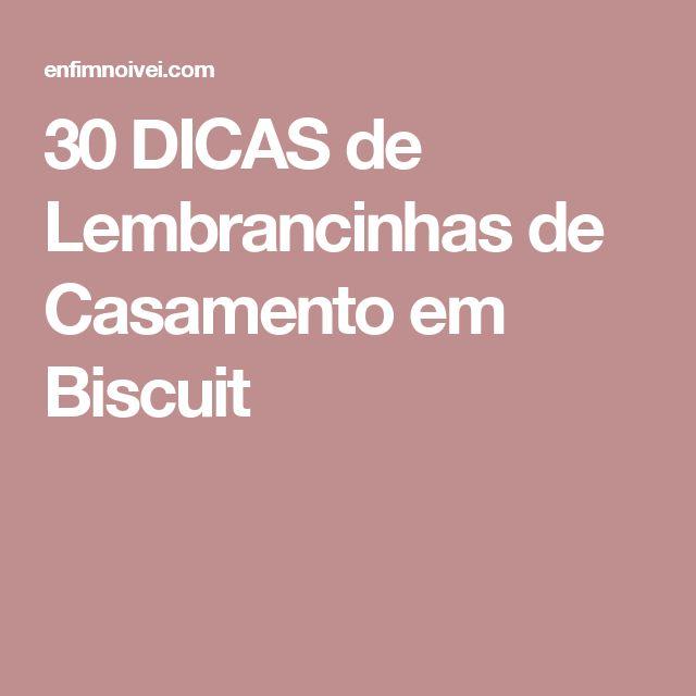 30 DICAS de Lembrancinhas de Casamento em Biscuit