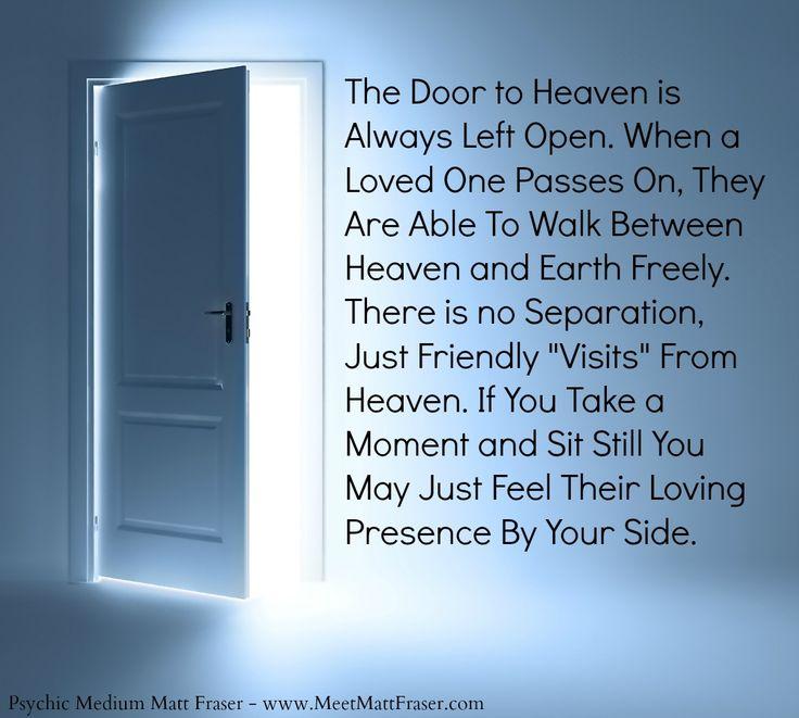 #Psychic #Afterlife #Quote #Door #Presence #Spirit #Heaven #PsychicMedium #Intuition