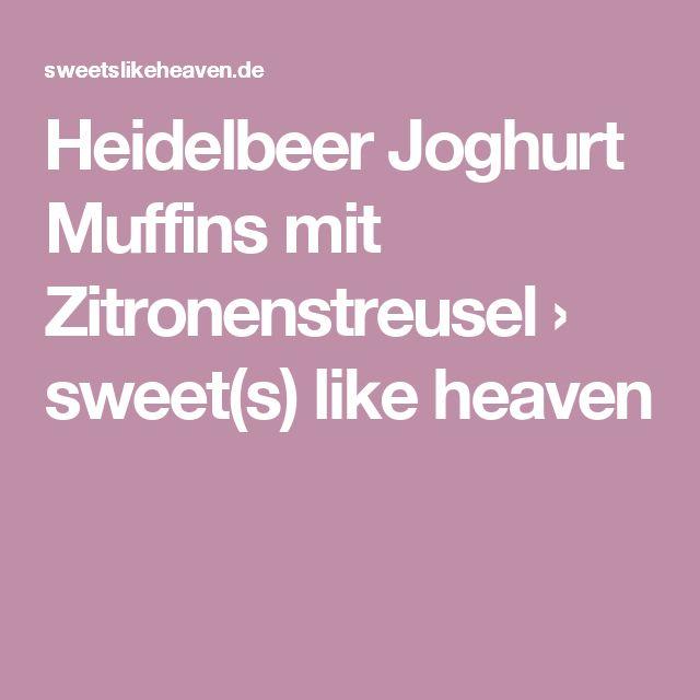 Heidelbeer Joghurt Muffins mit Zitronenstreusel › sweet(s) like heaven