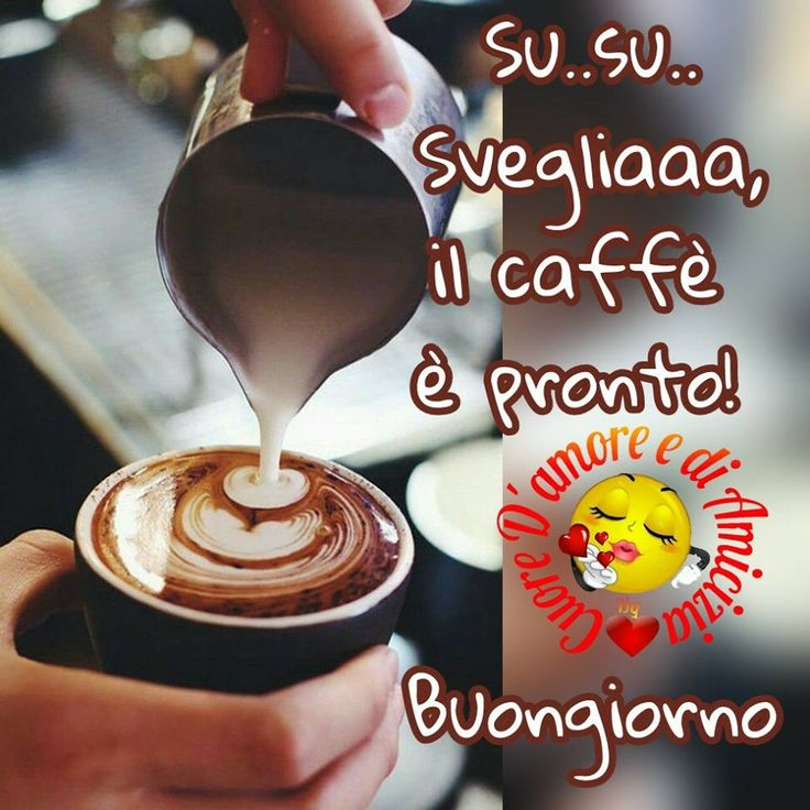 Buongiorno immagine #2937 - Su.. Su.. Svegliaaa, il caffè è pronto! Buongiorno - Immagine per Facebook, WhatsApp, Twitter e Pinterest.