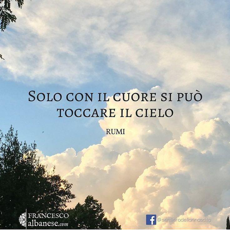 #infinitemandala #crescitapersonale #rumi #cuore #cielo