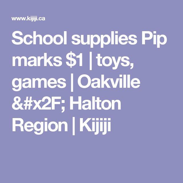 School supplies  Pip marks $1 | toys, games | Oakville / Halton Region | Kijiji