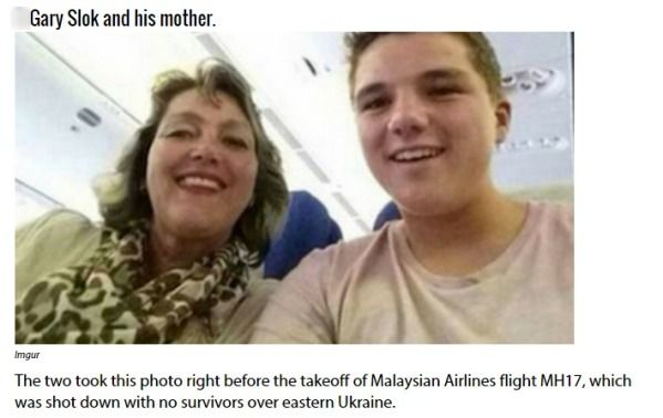 C6: THROUGH NO-FAULT OF THEIR OWN: Gary Slok and his mother took a simple selfie on what should have been an ordinary outbound flight over eastern Ukraine. Unfortunately, due to the crisis with Russia and Ukranian separatists, the Sloks became a tally in the ongoing crisis when it was shot down over eastern Ukraine.